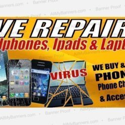 We Repair Cellphones Ipads & Laptops Custom Banner